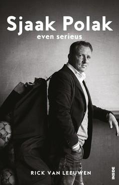 De Valkenburgse schrijver Rick van Leeuwen geeft in 'Sjaak Polak: Even Serieus' een mooi beeld van een voetballer én mens die een open boek lijkt, maar dat zeker niet is