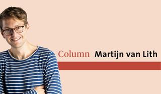 Krijgt mijn innerlijke alfaman dan helemaal geen kans om voorzichtig naar buiten te gluren? | column Martijn van Lith