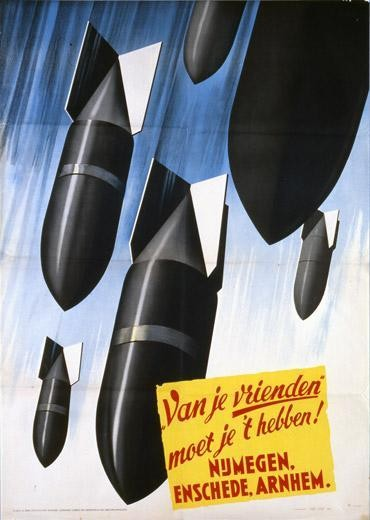 Propaganda-affiche, verspreid na 'vergissingsbombardementen' op Arnhem, Nijmegen en Enschede in 1944. De tekst luidt 'Van je 'vrienden' moet je't hebben'.